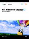 SAS Component Language 9.1: Reference, 2-Volume Set - SAS Institute, SAS Institute