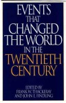 Events That Changed the World in the Twentieth Century - John E. Findling