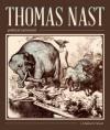 Thomas Nast, Political Cartoonist - John Chalmers Vinson, Thomas Nast