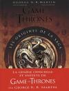 Game of Thrones : Les origines de la saga - George R-R Martin, Elio Garcia, Linda Antonsson, Patrick Marcel