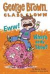 Eww! What's on My Shoe? (George Brown, Class Clown, #11) - Nancy E. Krulik, Aaron Blecha