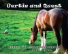 Gertie and Quest: A True Story - Renee Riva, Maureen Sikora, Greg Sikora