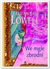 We mgle zbrodni - Elizabeth Lowell