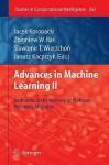 Advances In Machine Learning Ii: Dedicated To The Memory Of Professor Ryszard S. Michalski (Studies In Computational Intelligence) - Jacek Koronacki, Zbigniew W. Raś, Janusz Kacprzyk, Slawomir T. Wierzchon