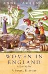 Women In England 1500-1760 (WOMEN IN HISTORY) - Anne Laurence