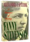 Fanny Stevenson: A Romance of Destiny - Alexandra Lapierre