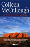 O Toque de Midas - Colleen McCullough, Rute Rosa da Silva