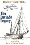 The Lucinda Legacy - Robert Mitchell