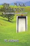 The Magic Elevator: The Adventures of Johnny & Joey - Pol McShane