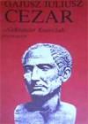 Gajusz Juliusz Cezar - Aleksander Krawczuk