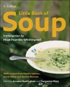 Little Book of Soup - Annabel Buckingham, Thomasina Miers, Hugh Fearnley-Whittingstall
