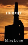 Hermit - Mike Lowe