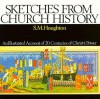 Sketches from Church History - S.M. Houghton