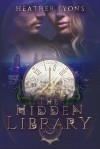 The Hidden Library - Heather Lyons