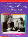Easy-To-Manage Reading and Writing Conferences: Practical Ideas for Guiding Successful Student Conferences - Laura Robb
