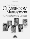 Classroom Management for Academic Success - Lee Canter