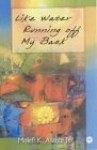 Like Water Running Off My Back: Poems - Molefi Kete Asante