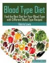Blood Type Diet [Second Edition] - Valerie Lewis