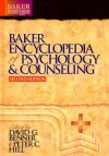 Baker Encyclopedia of Psychology and Counseling, (Baker Reference Library) - Peter C. Hill, David G. Benner