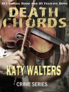 Death Chords (DCI Daniel Redd and DS Felicity Dove) - Katy Walters