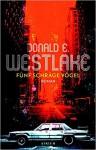 Fünf schräge Vögel - Donald E Westlake