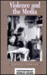 Violence and the Media: A Reference Handbook - David E. Newton