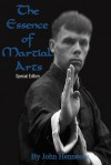 The Essence of Martial Arts: Special Edition - John Hennessy