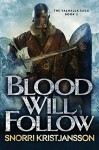 Blood Will Follow - Snorri Kristjansson