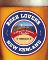 Beer Lover's New England (Beer Lovers Series) - Norman Miller