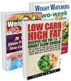 Bestsellers Weight Loss BOX SET 3 IN 1: Say 'Bye' To Fat With The Best Weight Loss Collection: Weight Watchers, Low Carb And Paleo Recipes!: (Weight Watchers, ... tips, weight watchers for beginners Book 2) - Sofia Smith, Samantha Johnson, Batya Clarkson
