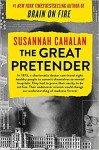 The Great Pretender: The Undercover Mission That Changed Our Understanding of Madness - Susannah Cahalan