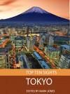 Top Ten Sights: Tokyo - Mark Jones