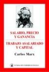 Salario, precio y ganancia / Trabajo asalariado y capital - Karl Marx