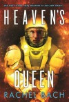 Heaven's Queen: Book 3 of Paradox - Rachel Bach