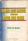 Hak-hak Asasi Manusia dalam Politik Luar Negeri - Peter R. Baehr
