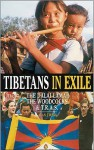 Tibetans in Exile: The Dalai Lama & the Woodcocks - Alan Twigg