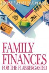 Family Finances for the Flabbergasted - Janene Wolsey Baadsgaard