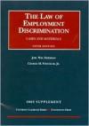 Supplement To Employment Discrimination (University Casebook Series) (University Casebook Series) - Joel William Friedman, George M. Strickler