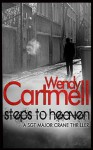 Steps to Heaven: A Sgt Major Crane Novel - Wendy Cartmell