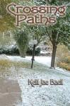 Crossing Paths - Kelli Jae Baeli