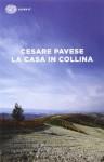 La casa in collina - Cesare Pavese