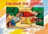 Colour the Gospel: Luke - Carine Mackenzie
