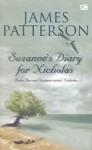 Suzanne's Diary For Nicholas - Buku Harian Suzanne untuk Nicholas - James Patterson