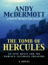 The Tomb of Hercules (Thorndike Press Large Print Basic Series) - Andy McDermott