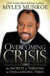 Overcoming Crisis - Myles Munroe