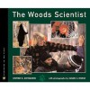 The Woods Scientist - Stephen R. Swinburne, Susan C. Morse