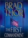 The First Commandment - Brad Thor, Armand Schultz