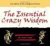 "The Essential Crazy Wisdom - Wes ""Scoop"" Nisker"