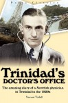 Trinidad's Doctor's Office - Vincent Tothill