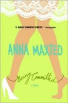Being Committed - Anna Maxted